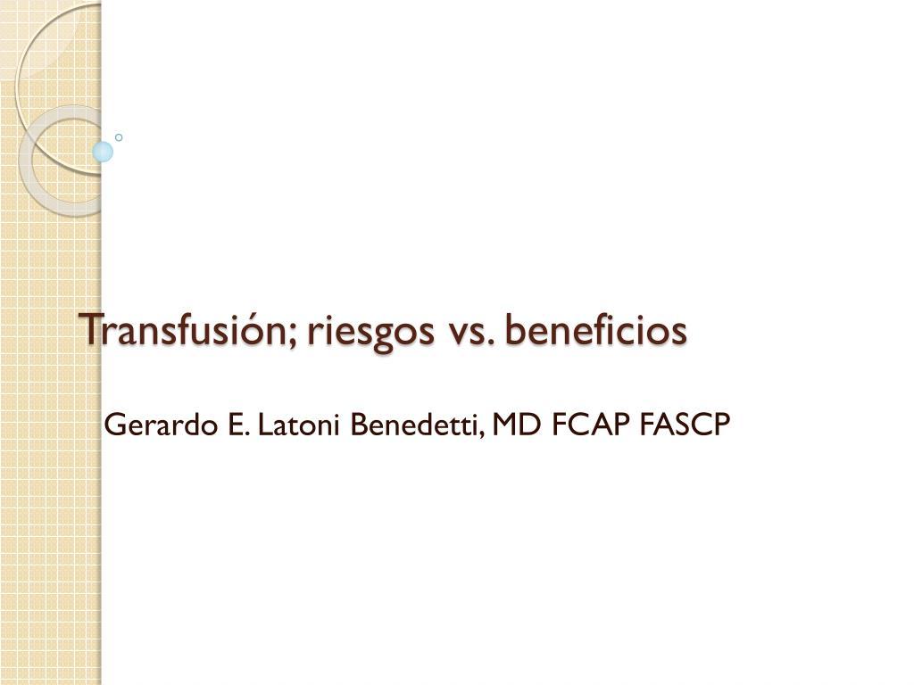 transfusi n riesgos vs beneficios l.