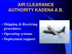 air clearance authority kadena a b