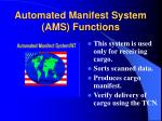 automated manifest system ams functions