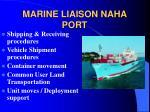 marine liaison naha port