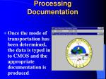 processing documentation