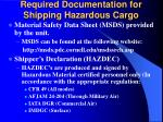 required documentation for shipping hazardous cargo