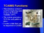 tcaims functions