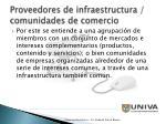 proveedores de infraestructura comunidades de comercio
