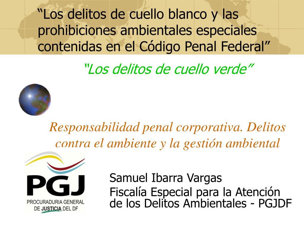 responsabilidad penal corporativa delitos contra el ambiente y la gesti n ambiental l.
