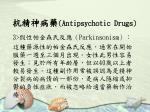antipsychotic drugs24