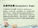 antipsychotic drugs28