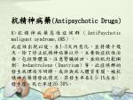 antipsychotic drugs30