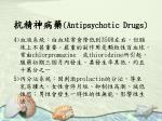 antipsychotic drugs34