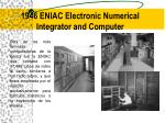 1946 eniac electronic numerical integrator and computer