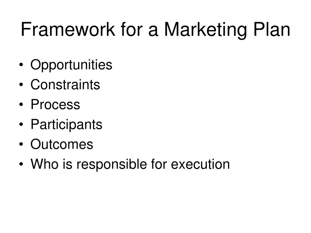 Framework for a Marketing Plan