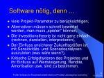 software n tig denn