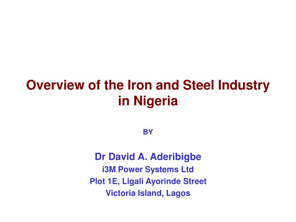 overview of the iron and steel industry in nigeria l.