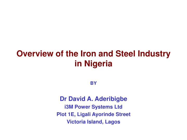 overview of the iron and steel industry in nigeria n.