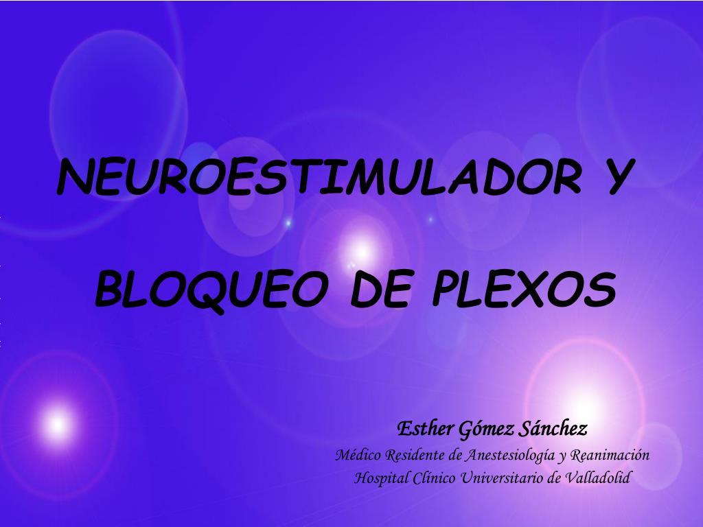 neuroestimulador y bloqueo de plexos l.