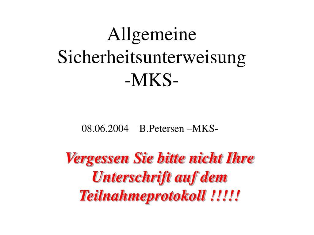 allgemeine sicherheitsunterweisung mks l.