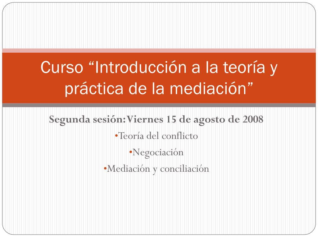 curso introducci n a la teor a y pr ctica de la mediaci n l.