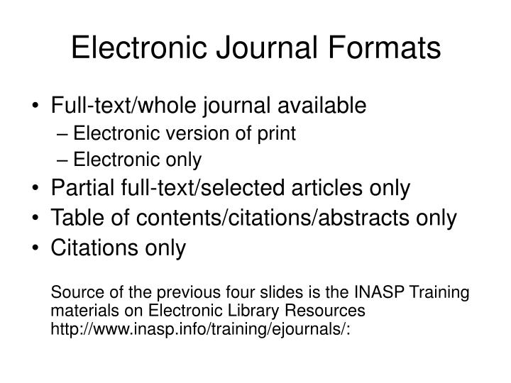 Electronic Journal Formats