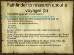 pathfinder to research about a voyager 3