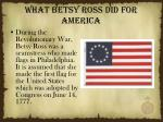 what betsy ross did for america