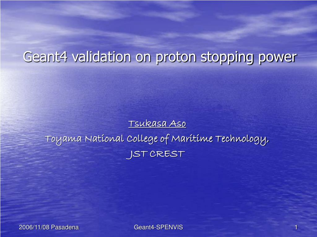 geant4 validation on proton stopping power l.