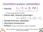 quantitative analysis standardless