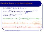 classical theory of neutron scattering