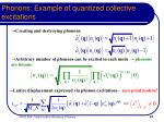 phonons example of quantized collective excitations