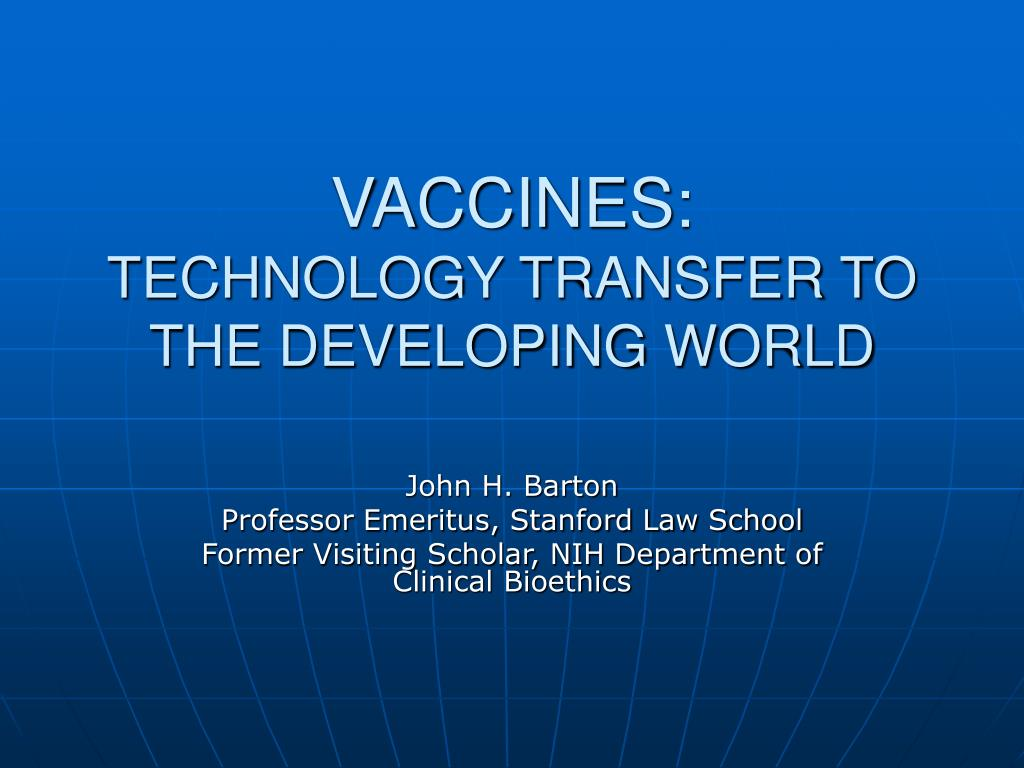 vaccines technology transfer to the developing world l.