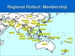 regional rollout membership