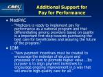 additional support for pay for performance