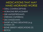 medications that may make migraines worse