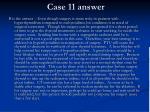 case 11 answer
