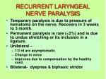 recurrent laryngeal nerve paralysis