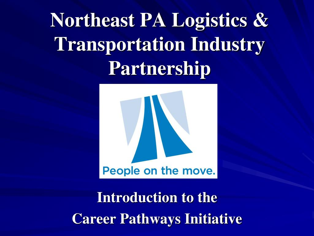 northeast pa logistics transportation industry partnership