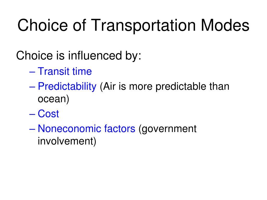 Choice of Transportation Modes