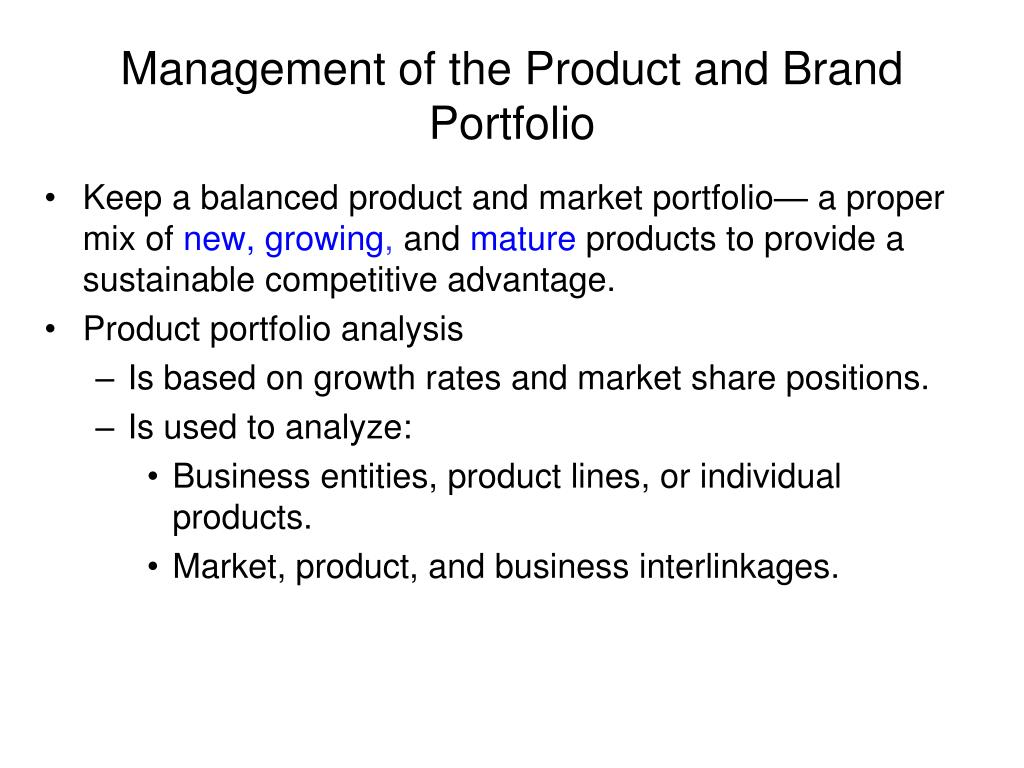 Management of the Product and Brand Portfolio