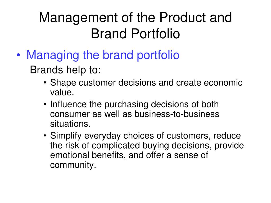 Management of the Product and