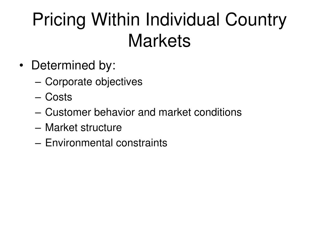 Pricing Within Individual Country Markets