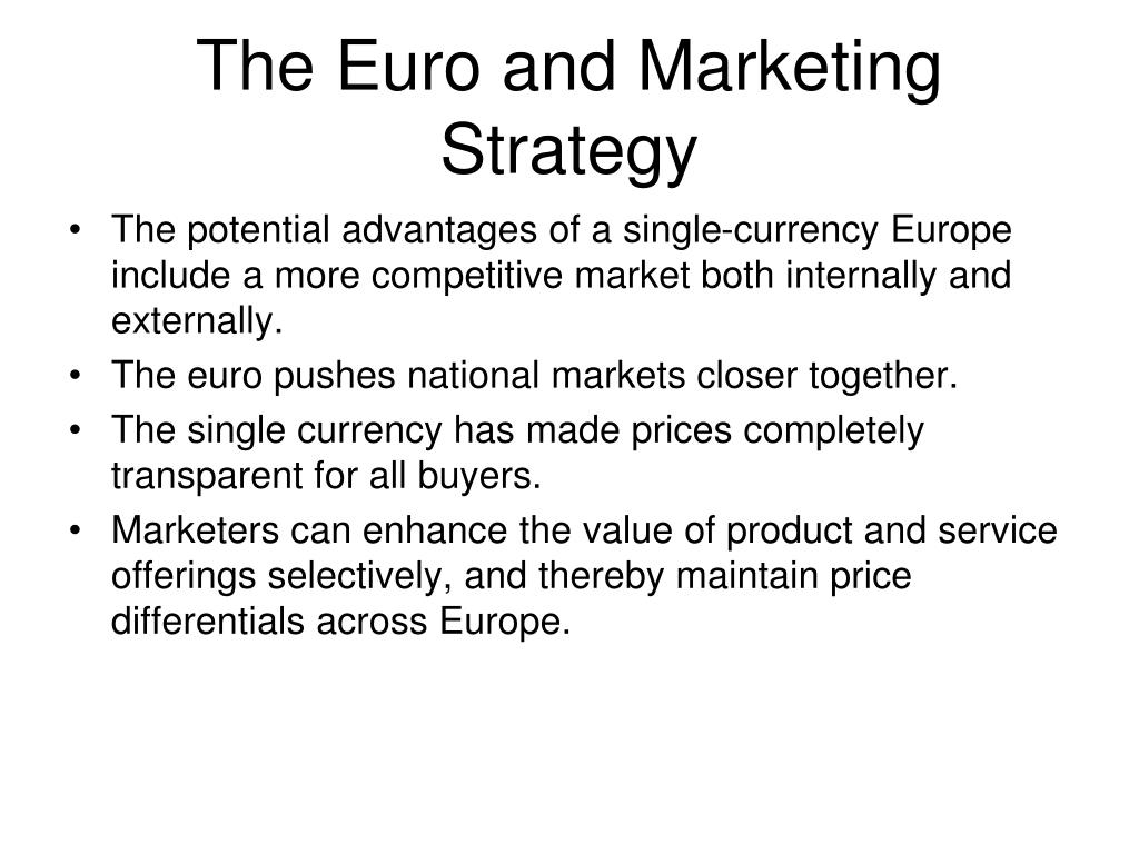 The Euro and Marketing Strategy