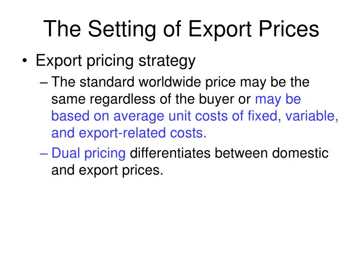 The setting of export prices