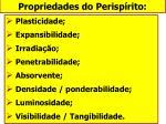 propriedades do perisp rito