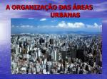 a organiza o das reas urbanas