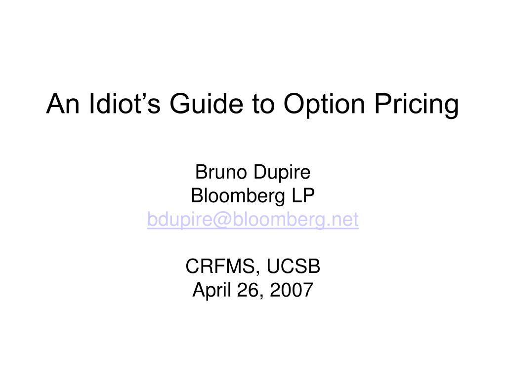 an idiot s guide to option pricing l.