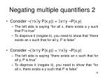 negating multiple quantifiers 2