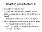 negating quantifications 2