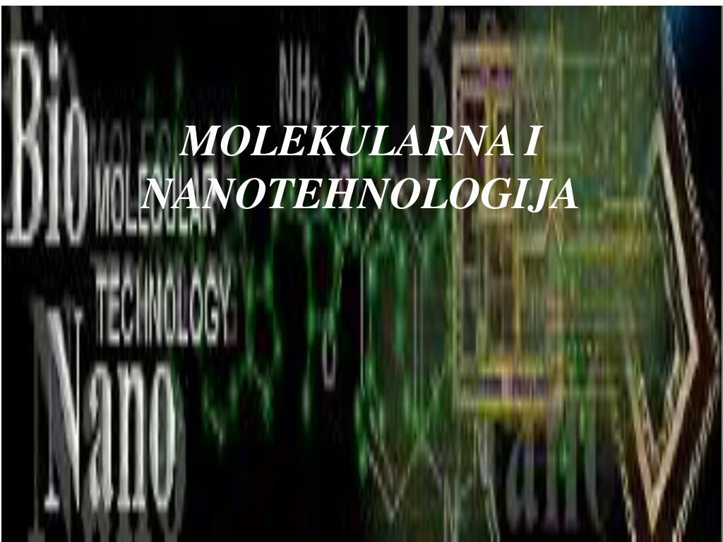 molekularna i nanotehnologija l.