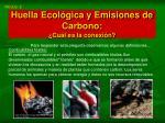 huella ecol gica y emisiones de carbono cu l es la conexi n