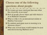 choose one of the following questions about people