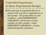 controlled experiments quasi experimental designs20